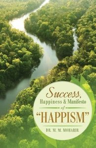 Success, Happiness & Manifesto of Happism