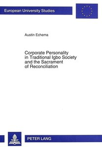 Corporate Personality in Traditional Igbo Society and the Sacram