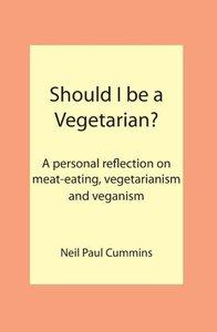 Should I be a Vegetarian?