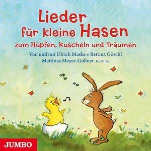 Lieder Für Kleine Hasen Zum Hüpfen,Kuscheln Und T
