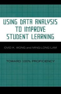 Using Data Analysis to Improve Student Learning