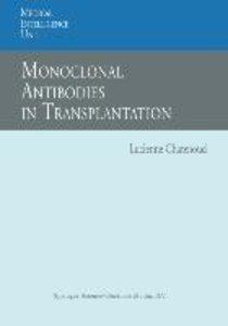 Monoclonal Antibodies in Transplantation