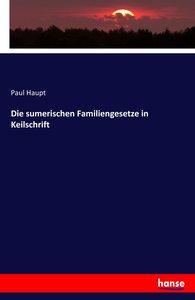 Die sumerischen Familiengesetze in Keilschrift