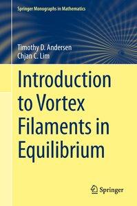 Introduction to Vortex Filaments in Equilibrium