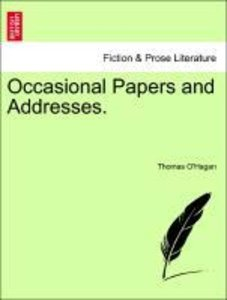 Occasional Papers and Addresses.