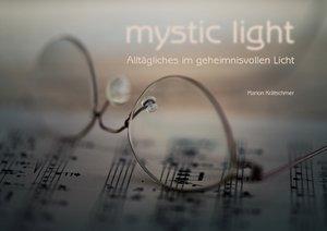 mystic light (Posterbuch DIN A2 quer)