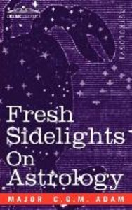 Fresh Sidelights on Astrology