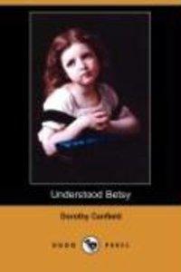 Understood Betsy (Dodo Press)