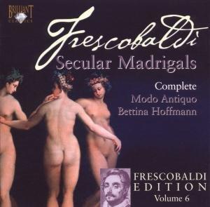 Frescobaldi Vol.6-LL Primo Libro Dei Madrigali A