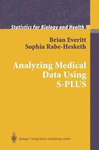 Analyzing Medical Data Using S-PLUS