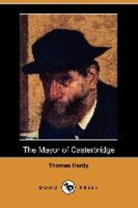 The Mayor of Casterbridge (Dodo Press)