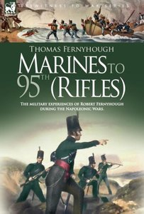 Marines to 95th (Rifles) - The military experiences of Robert Fe