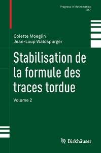 Stabilisation de la formule des traces tordue