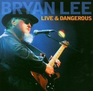 Live & Dangerous