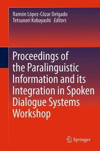 Proceedings of the Paralinguistic Information and its Integratio