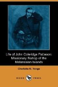 Life of John Coleridge Patteson