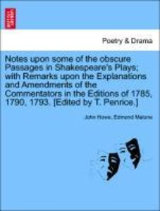 Notes upon some of the obscure Passages in Shakespeare's Plays;