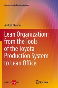 Lean Organization: from the Tools of the Toyota Production Syste