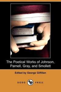 The Poetical Works of Johnson, Parnell, Gray, and Smollett (Dodo