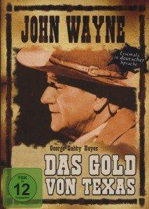 John Wayne: Das Gold von Texas