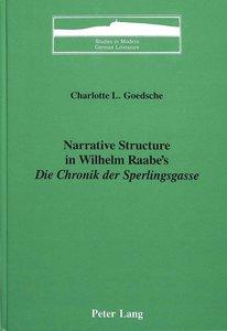 Narrative Structure in Wilhelm Raabe\'s «Die Chronik der Sperli