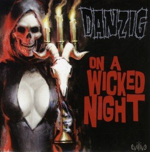 On A Wicked Night (Ltd.Collectors Edit.)