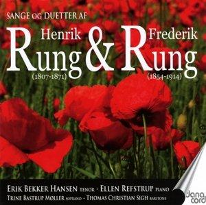 Lieder und Duette von Henrik und Frederik Rung