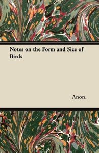 Notes on the Form and Size of Birds