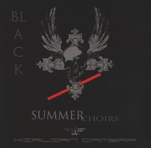 Black Summer Choirs (Jewelcase Edition)