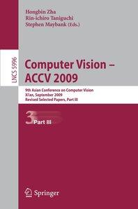 Computer Vision -- ACCV 2009