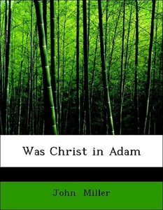 Was Christ in Adam