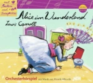 Mit Pauken und Trompeten. Alice im Wunderland
