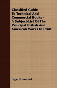 Classified Guide To Technical And Commercial Books - A Subject-L