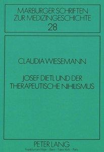 Josef Dietl und der therapeutische Nihilismus