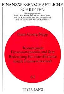 Kommunale Finanzautonomie und ihre Bedeutung für eine effiziente