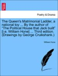 The Queen's Matrimonial Ladder, a national toy ... By the author