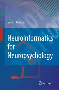 Neuroinformatics for Neuropsychology