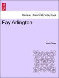 Fay Arlington. Vol. III.