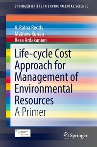 Life-cycle Cost Approach for Management of Environmental Resourc