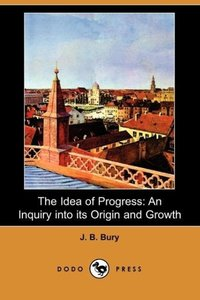 The Idea of Progress