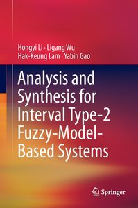 Analysis and Synthesis for Interval Type-2 Fuzzy- Model-Based Sy