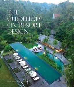 The Guidelines on Resort Design