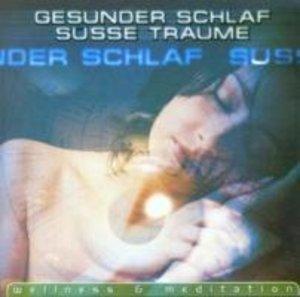 Gesunder Schlaf/Süsse Träume (
