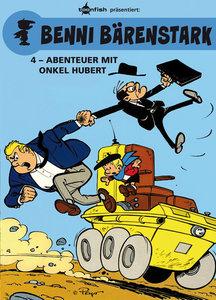Benni Bärenstark 04. Abenteuer mit Onkel Hubert
