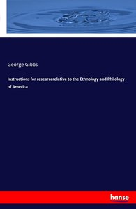 Instructions for researcerelative to the Ethnology and Philology