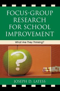 Focus-Group Research for School Improvement