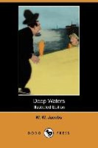 Deep Waters (Illustrated Edition) (Dodo Press)