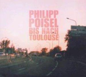 Bis nach Toulouse/Eiserner Steg (2xCD)