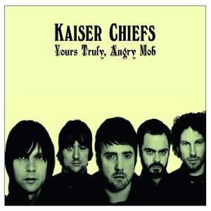 Kaiser Chiefs: Yours Truly,Angry Mob (Ecopak)