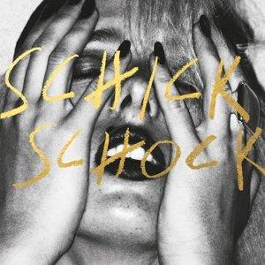Schick Schock (Vinyl)